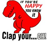 If Your Happy Clap Dino - T51